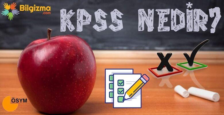 Kamu Personeli Seçme Sınavı (KPSS) Nedir? Ne İşe Yarar? Kimler Girebilir?