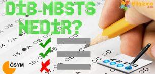 DİB-MBSTS Nedir? Ne İşe Yarar? Kimler Girebilir?